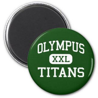 Olympus - Titans - High - Salt Lake City Utah Refrigerator Magnet