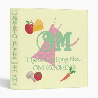 OM-Cooking/Vegetarian Recipes with Soul Binder