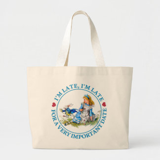 O'M LATE, I'M LATE FOR A VERY IMPORTANT DATE LARGE TOTE BAG