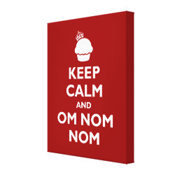 Premium Wrapped Canvas with Keep Calm and Om Nom Nom design