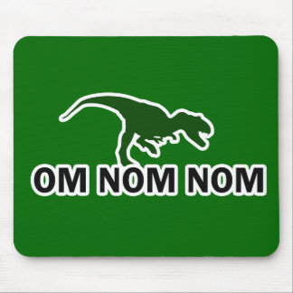 Om Nom Nom Dinosaur Rawr is Hungry Mouse Pad