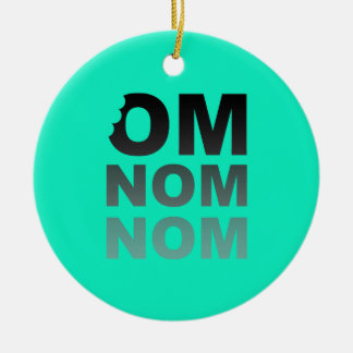 Om Nom Nom - Food-Lovers Favorite, Gray and Teal Ceramic Ornament