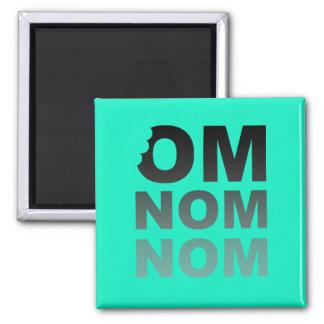 Om Nom Nom - Food-Lovers Favorite, Gray and Teal Magnet