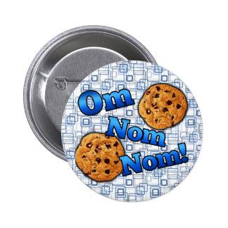OM Nom Nom, galletas del amor de Meme Pin Redondo De 2 Pulgadas
