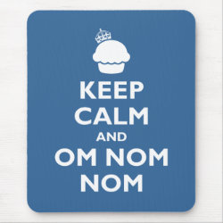Mousepad with Keep Calm and Om Nom Nom design