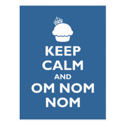 Postcard with Keep Calm and Om Nom Nom design