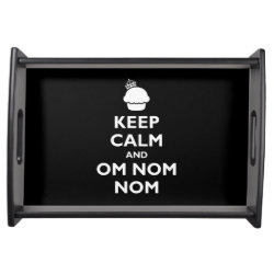 Small Serving Tray with Keep Calm and Om Nom Nom design