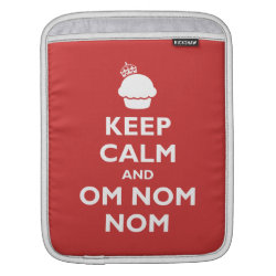 iPad Sleeve with Keep Calm and Om Nom Nom design