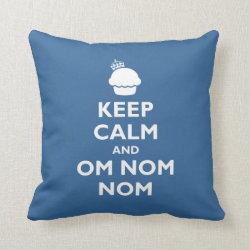 Cotton Throw Pillow with Keep Calm and Om Nom Nom design
