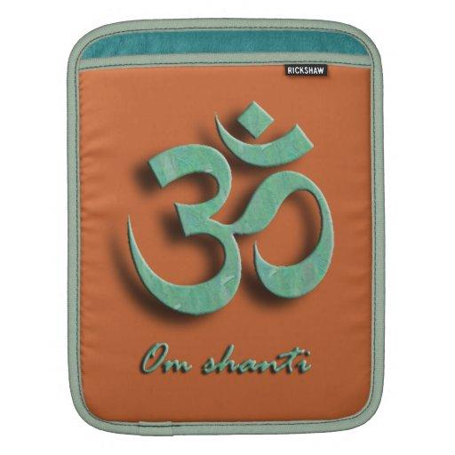 Om Shanti iPad Rickshaw Sleeve iPad Sleeve