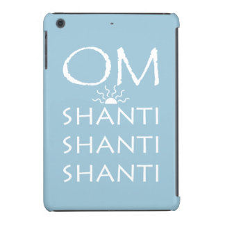 OM-Shanti/Yoga Lifestyle iPad Mini Retina Cases