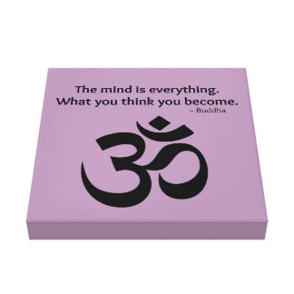 Om Symbol - Buddha Quote Gallery Wrapped Canvas