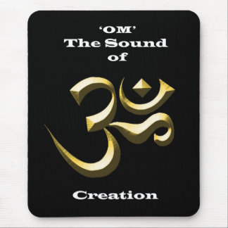 'OM' The Sound of Creation: Mouse Pad