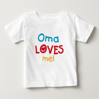 Oma Loves Me T-shirts and Gifts