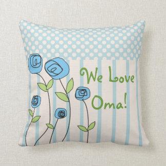 """Oma Pillow """"We Love Oma!"""""""