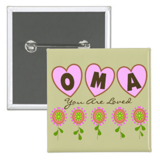 """""""Oma You Are Loved""""---Mother's Day Gifts Pins"""