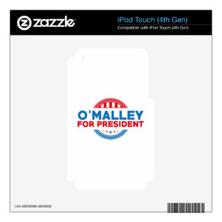 O'Malley For President Decals For iPod Touch 4G