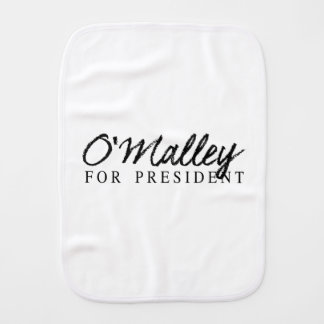 O'Malley For President Signature Burp Cloths