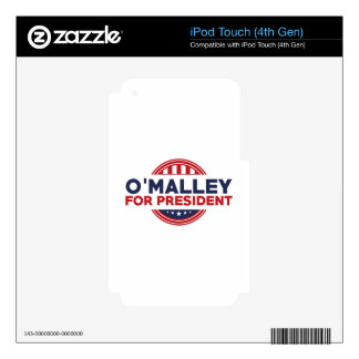 O'Malley For President Skin For iPod Touch 4G