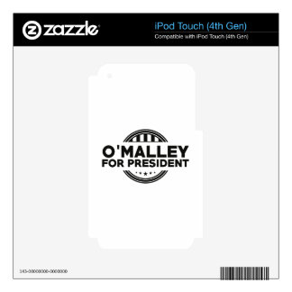 O'Malley For President Skins For iPod Touch 4G