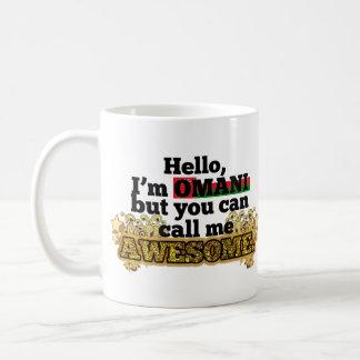Omani, but call me Awesome Mugs