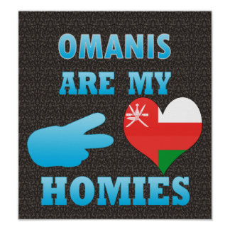 Omanis are my Homies Poster