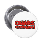 omars comin buttons