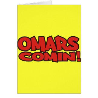 omars comin card