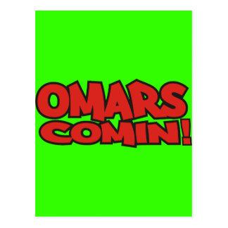 omars comin postcard