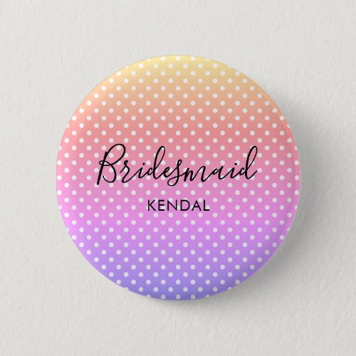 Ombre Rainbow Bridesmaid Personalized Button