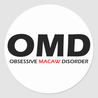 OMD - Obsessive Macaw Disorder Round Sticker