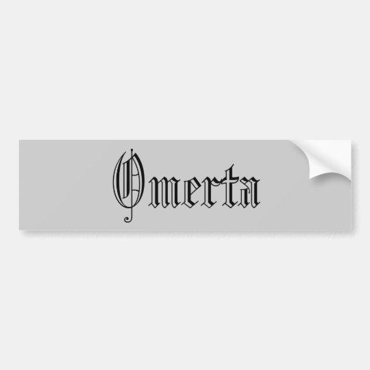 Omerta Bumper Sticker