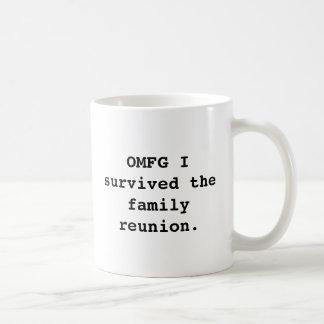 OMFG I survived the family reunion. design Mug