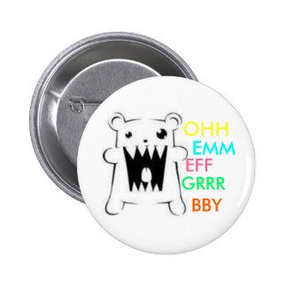 Omfgrrr BBY Pins