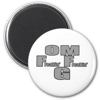 OMFreakinFreakinG Magnet