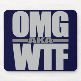 OMG aka WTF custom mousepad