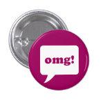 """""""omg!"""" botón pin"""