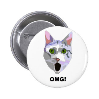 ¡OMG! ¿CAT 'qué él ha visto? ' Pin Redondo De 2 Pulgadas