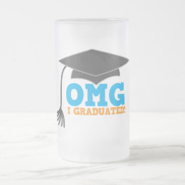 OMG congratuations I graduated! Frosted Glass Beer Mug