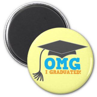 OMG congratuations I graduated! Magnet