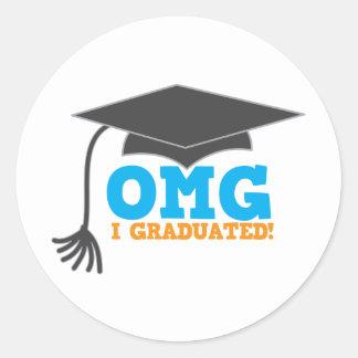 OMG congratuations I graduated! Classic Round Sticker