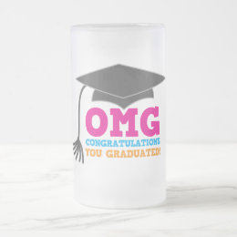 OMG congratuations you graduated! Frosted Glass Beer Mug