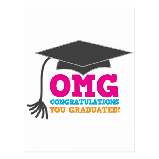 OMG congratuations you graduated! Postcard