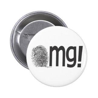 omg fingerprint text pinback button
