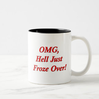 OMG, Hell Just Froze Over! Two-Tone Coffee Mug