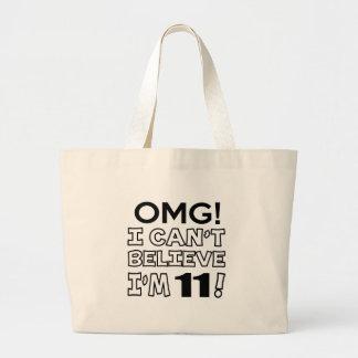 Omg ! I can't believe i'm 11 Jumbo Tote Bag