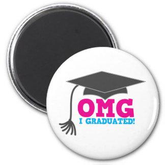 ¡OMG I GRADUADO! gran regalo de la graduación Imán Redondo 5 Cm