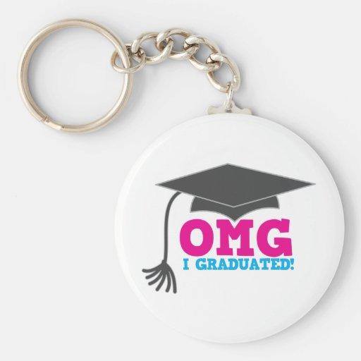 ¡OMG I GRADUADO! gran regalo de la graduación Llavero Redondo Tipo Pin