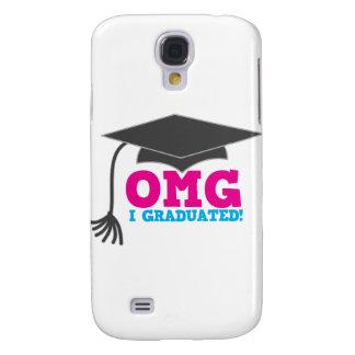 OMG I graduated Galaxy S4 Case