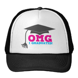 OMG I GRADUATED great graduation gift Trucker Hat